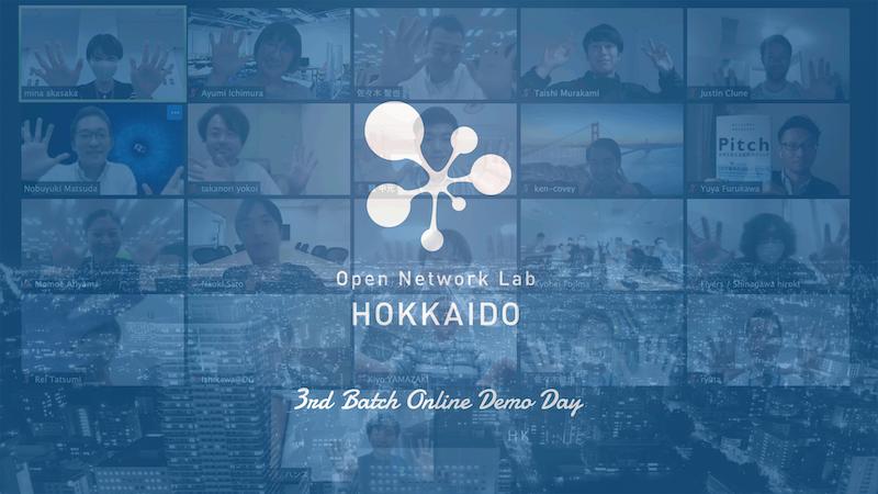 北海道から世界へ羽ばたくスタートアップを発掘・育成!Open Network Lab HOKKAIDO 3rd Batch Online Demo Dayイベントレポート